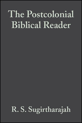 The Postcolonial Biblical Reader (Hardback)