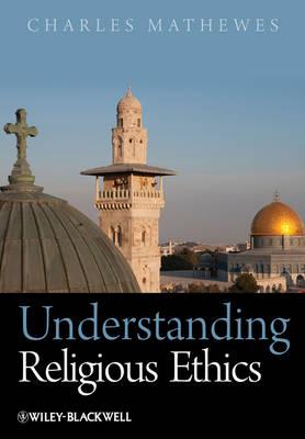 Understanding Religious Ethics (Paperback)