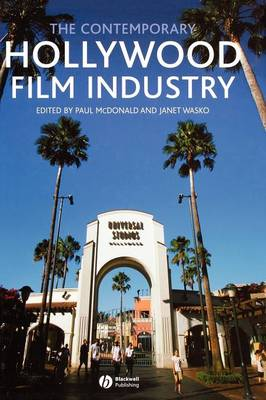 The Contemporary Hollywood Film Industry (Hardback)