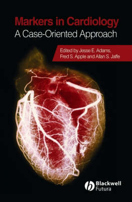 Markers in Cardiology: A Case-Oriented Approach (Hardback)