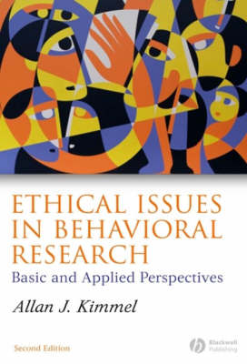 Ethical Issues in Behavioral Research: Basic and Applied Perspectives (Paperback)