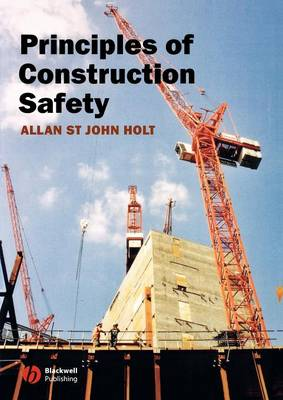 Principles of Construction Safety (Paperback)