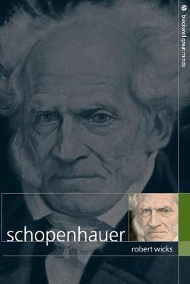 Schopenhauer - Blackwell Great Minds (Paperback)