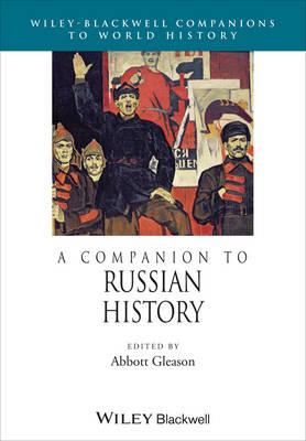 A Companion to Russian History - Wiley Blackwell Companions to World History (Hardback)
