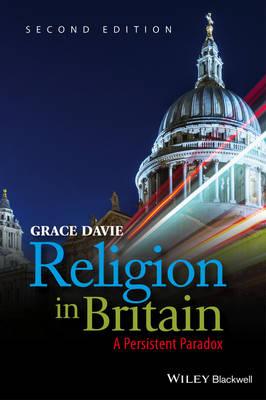 Religion in Britain: A Persistent Paradox (Paperback)