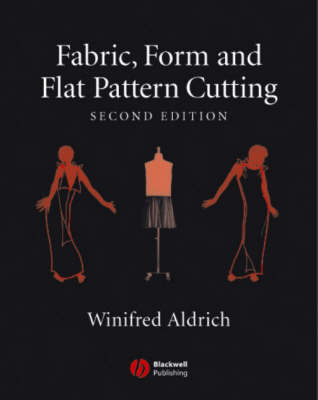 Fabric, Form and Flat Pattern Cutting (Paperback)