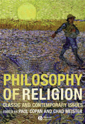 Philosophy of Religion: Classic and Contemporary Issues (Hardback)