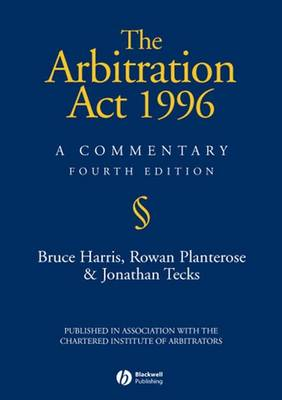 The Arbitration Act 1996: A Commentary (Paperback)