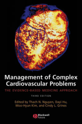 Management of Complex Cardiovascular Problems: The Evidence-based Medicine Approach (Paperback)