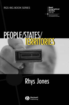 People/States/Territories: The Political Geographies of British State Transformation - RGS-IBG Book Series (Hardback)