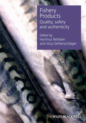 Fishery Products: Quality, Safety and Authenticity (Hardback)