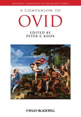 A Companion to Ovid - Blackwell Companions to the Ancient World (Hardback)