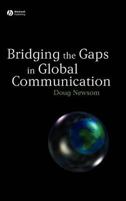 Bridging the Gaps in Global Communication (Hardback)
