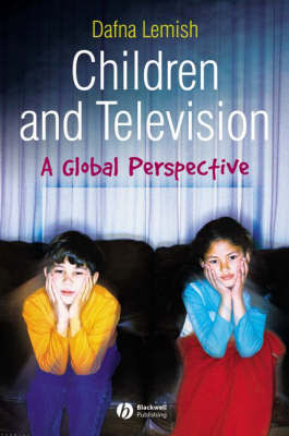 Children and Television: A Global Perspective (Paperback)