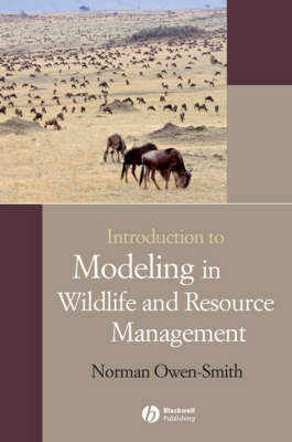 Introduction to Modeling in Wildlife and Resource Conservation (Paperback)