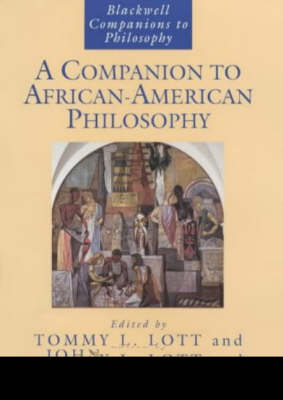 A Companion to African-American Philosophy - Blackwell Companions to Philosophy (Paperback)