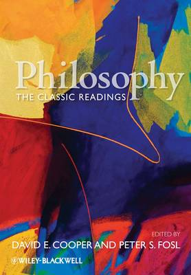 Philosophy - the Classic Readings - Wiley Desktop Editions (Paperback)