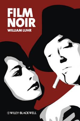 Film Noir - New Approaches to Film Genre (Hardback)