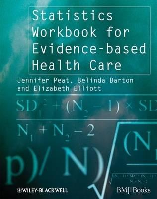 Statistics Workbook for Evidence-based Health Care - Evidence-Based Medicine (Paperback)