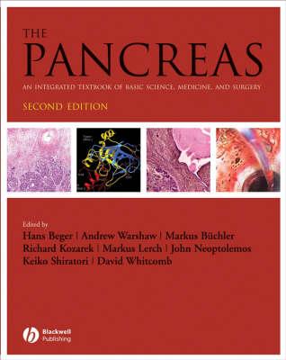 The Pancreas: An Integrated Textbook of Basic Science, Medicine, and Surgery (Hardback)