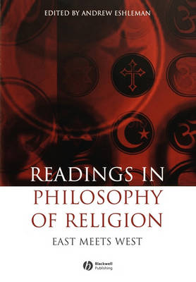 Readings in the Philosophy of Religion: East Meets West (Paperback)