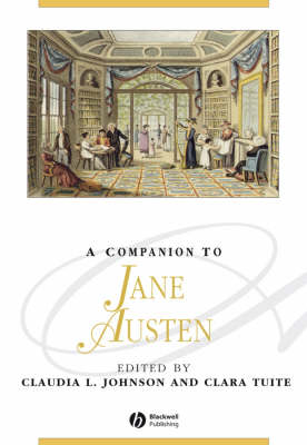 A Companion to Jane Austen - Blackwell Companions to Literature and Culture (Hardback)