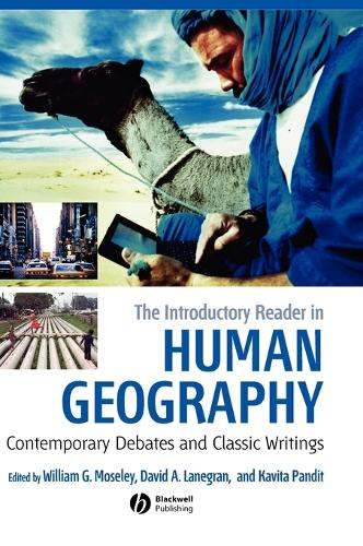 The Introductory Reader in Human Geography: Contemporary Debates and Classic Writings (Hardback)