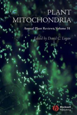 Annual Plant Reviews: Plant Mitochondria - Annual Plant Reviews (Hardback)