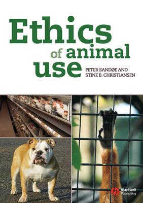 Ethics of Animal Use (Paperback)