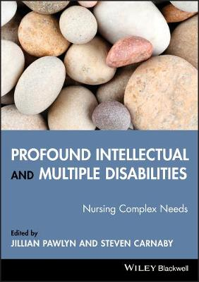Profound Intellectual and Multiple Disabilities - Nursing Complex Needs (Paperback)
