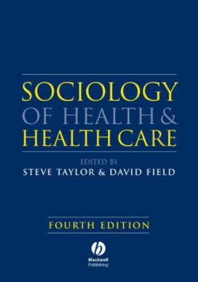 Sociology of Health and Health Care (Paperback)