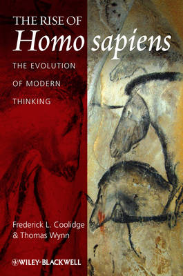 The Rise of Homo Sapiens: The Evolution of Modern Thinking (Hardback)