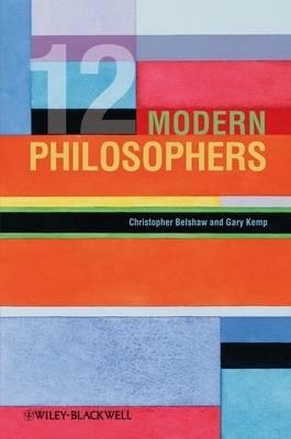 12 Modern Philosophers (Hardback)