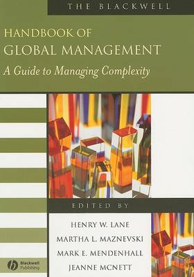 The Blackwell Handbook of Global Management: A Guide to Managing Complexity - Blackwell Handbooks in Management (Paperback)
