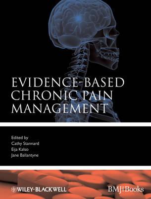 Evidence-Based Chronic Pain Management - Evidence-Based Medicine (Hardback)