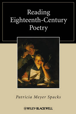 Reading Eighteenth-Century Poetry - Blackwell Reading Poetry (Paperback)