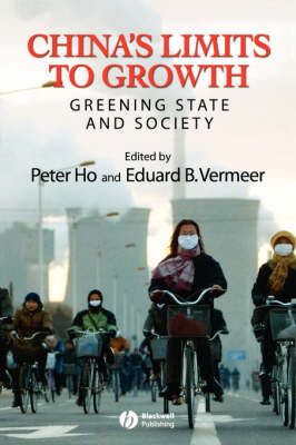 China's Limits to Growth: Greening State and Society - Development and Change Special Issues (Paperback)