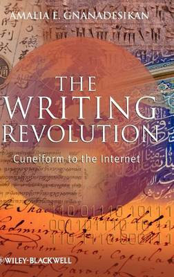The Writing Revolution: Cuneiform to the Internet - The Language Library (Hardback)