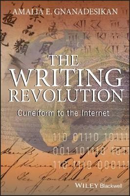 The Writing Revolution: Cuneiform to the Internet - The Language Library (Paperback)