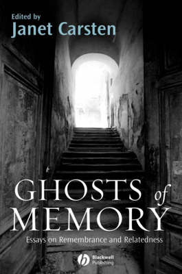 Ghosts of Memory: Essays on Remembrance and Relatedness (Paperback)