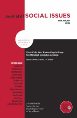 Post-Cold War Peace Psychology: More Differentiated, Contexualized and Systemic - Journal of Social Issues (Paperback)