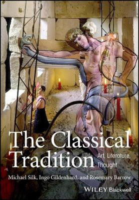 The Classical Tradition: Art, Literature, Thought (Paperback)
