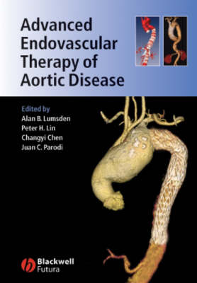 Advanced Endovascular Therapy of Aortic Disease (Hardback)
