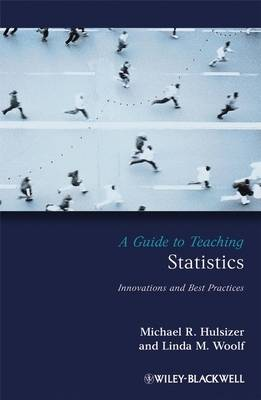 A Guide to Teaching Statistics: Innovations and Best Practices - Teaching Psychological Science (Paperback)