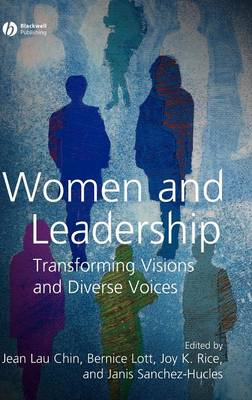 Women and Leadership: Transforming Visions and Diverse Voices (Hardback)