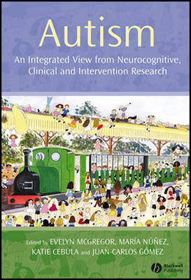 Autism: An Integrated View from Neurocognitive, Clinical, and Intervention Research (Paperback)
