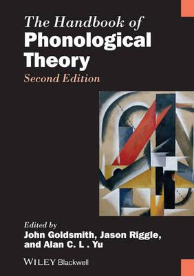 The Handbook of Phonological Theory - Blackwell Handbooks in Linguistics (Hardback)