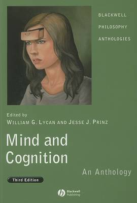 Mind and Cognition: An Anthology - Blackwell Philosophy Anthologies (Paperback)
