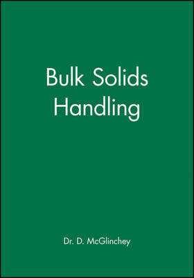 Bulk Solids Handling: Equipment Selection and Operation (Hardback)