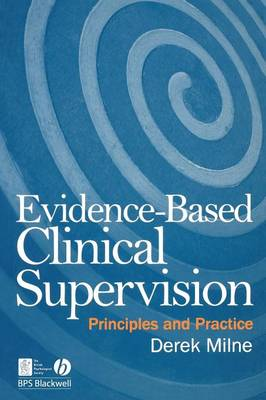 Evidence-based Clinical Supervision - Principles and Practice (Paperback)